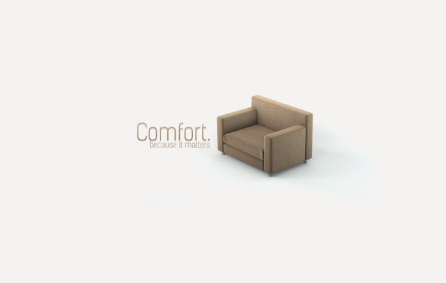 """Comfort, because it matters"" 2D & 3D wallpaper"