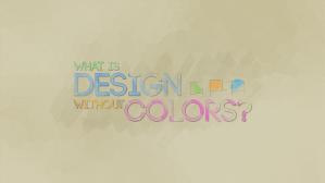 Design w/o Colors